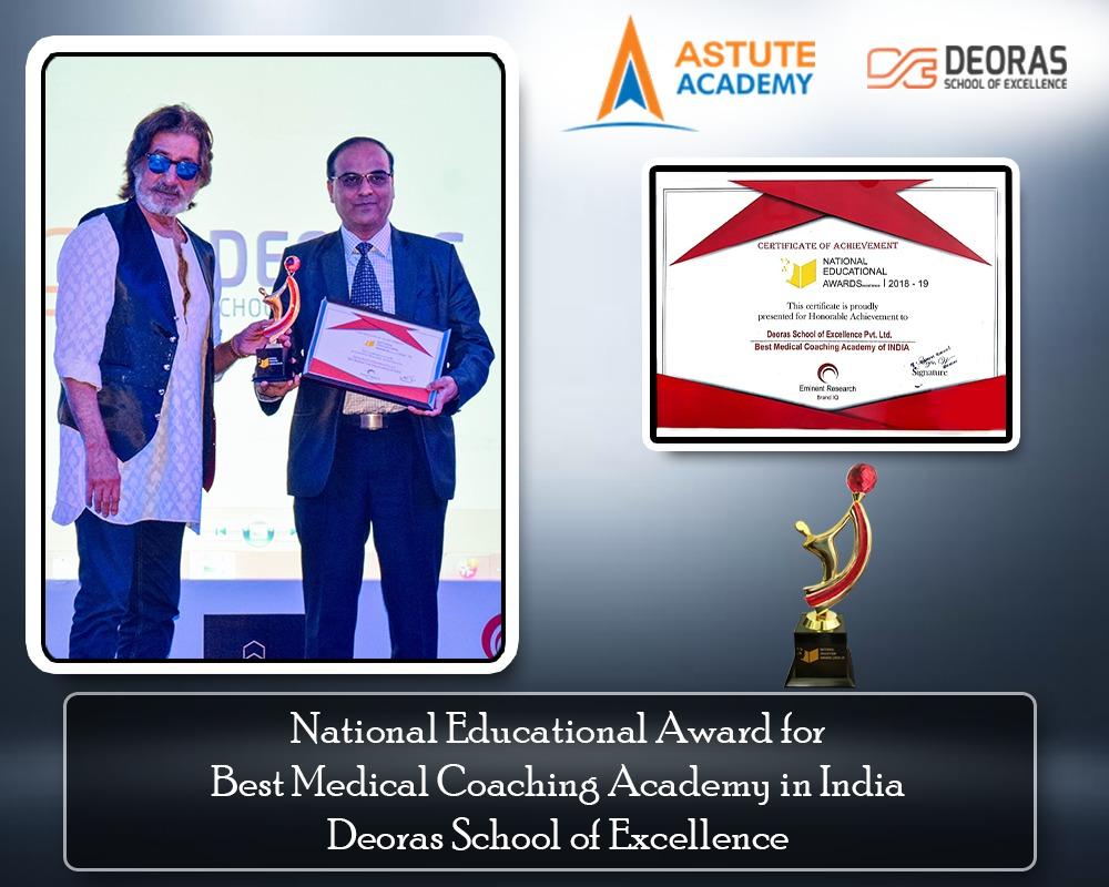 National Educational Award for Best Medical Coaching Academy in India Deoras School of Excellence